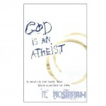The cover to the book God is an Atheist by N. Nosirrah philosophy and religion
