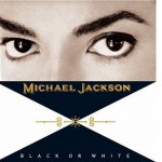 Michael Jackson's Black or White single cover