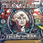 Art Poster of Apocalypse ofAmerican dollar bill with George Washington with a third eye/activist art